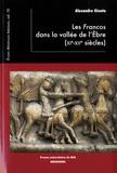 Alexandre Giunta - Les Francos dans la vallée de l'Ebre (XIe-XIIe).