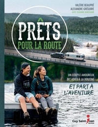 Alexandre Gregoire - Prets pour la route.
