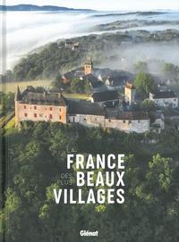 Alexandre Grenier - La France des plus beaux villages.