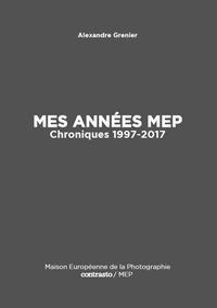 Alexandre Grenier - Mes années.