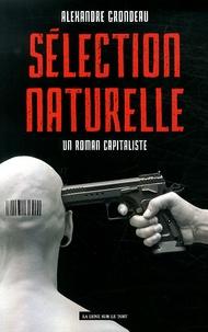 Alexandre Grondeau - Sélection naturelle - Un roman capitaliste.