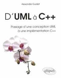 Alexandre Guidet - D'UML à C++ - Passage d'une conception UML à une implémentation C++.