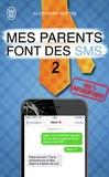 Alexandre Hattab - Mes parents font des SMS 2.