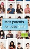 Alexandre Hattab - Mes parents font des SMS.