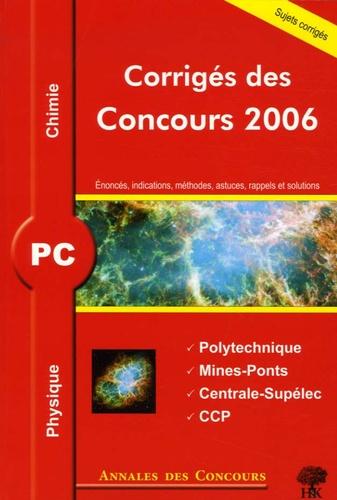 Alexandre Hérault et Stéphane Ravier - Annales des concours PC - Physique et Chimie 2006.