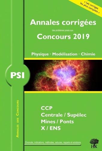 Physique - Modélisation - Chimie PSI  Edition 2019