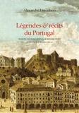 Alexandre Herculano - Légendes & récits du Portugal.