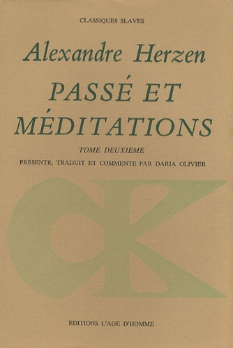 Alexandre Herzen - Passé et méditations - Tome 2.