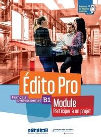 Alexandre Holle - Français professionnel B1 Edito Pro - Module Participer à un projet.