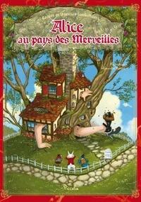Alexandre Honoré et Lewis Carroll - Alice au pays des merveilles.