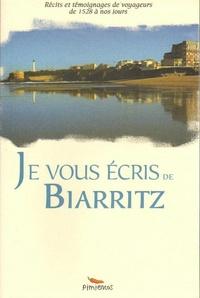 Alexandre Hurel - Je vous écris de Biarritz.