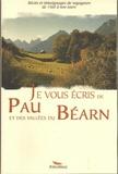Alexandre Hurel - Je vous écris de Pau et des vallées du Béarn.