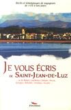 Alexandre Hurel - Je vous écris de Saint-Jean-de-Luz.