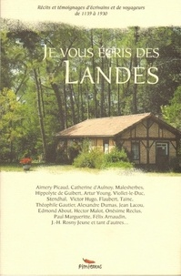Alexandre Hurel - Je vous écris des Landes.