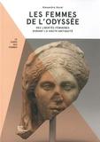 Alexandre Hurel - Les femmes de L'Odyssée - Des libertés féminines durant la Haute Antiquité.