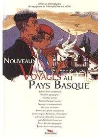 Alexandre Hurel - Nouveaux voyages au Pays Basque.