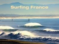 Alexandre Hurel et Eric Chauché - Surfing France.