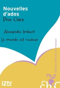 Alexandre Imbert - Le monde est couleur.