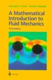 Alexandre-J Chorin et Jerrold-E Marsden - A Mathematical Introduction to Fluid Mechanics. - 3rd Edition.