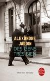 Alexandre Jardin - Des gens très bien.