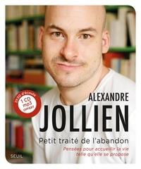 Pda free ebook téléchargements Petit traité de l'abandon  - Pensées pour accueillir la vie telle qu'elle se propose par Alexandre Jollien