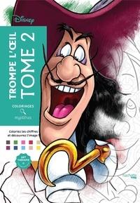 Alexandre Karam et Jérémy Mariez - Disney trompe-l'oeil - Tome 2.