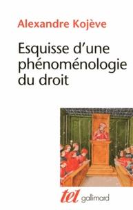 E book downloads gratuit Esquisse d'une phénoménologie du droit par Alexandre Kojève