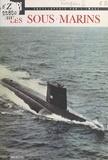 Alexandre Korganoff et  Collectif - Les sous-marins.