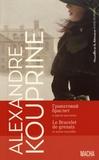 Alexandre Kouprine - Emeraude ; En famille ; Le Bracelet de grenats ; Paisible existence.