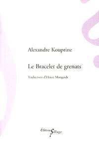 Alexandre Kouprine - Le bracelet de grenats.