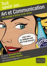 Alexandre Kson - Art et communication - Un mariage d'amour et de raison.