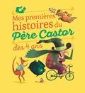 Alexandre Lacroix et Ronan Badel - Mes premières histoires du père Castor dès 4 ans.