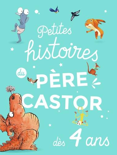 Petites histoires du Père Castor dès 4 ans