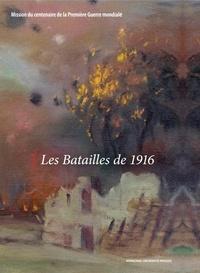Alexandre Lafon - Les batailles de 1916.