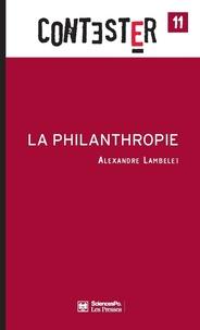 Alexandre Lambelet - La philanthropie.