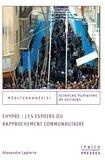 Alexandre Lapierre - Chypre: les espoirs du rapprochement communautaire.