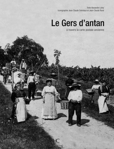 Alexandre Léoty - Le Gers d'antan - A travers la carte postale ancienne.