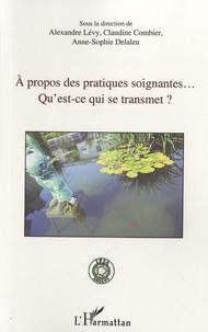 Deedr.fr A propos des pratiques soignantes - Qu'est-ce qui se transmet ? Image
