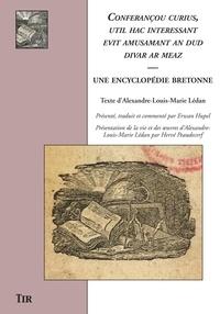 Alexandre-Louis-Marie Lédan - Conferançou curius, util hac interessant evit amusamant an dud divar ar meaz - Une encyclopédie bretonne.
