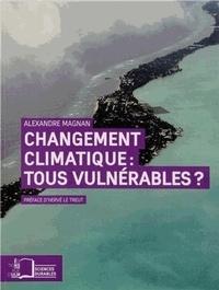 Alexandre Magnan - Changement climatique : tous vulnérable ? - Repenser les inégalités.