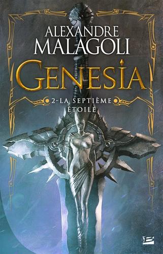 Genesia - Les Chroniques Pourpres Tome 2 La Septième Etoile