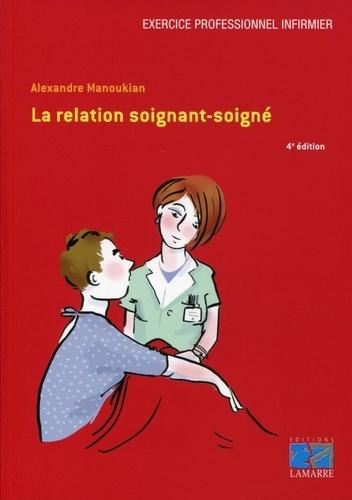 Alexandre Manoukian - La relation soignant-soigné.