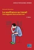 Alexandre Manoukian - La souffrance au travail - Les soignants face au burn-out.