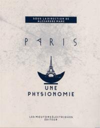 Alexandre Mare - Paris, une physionomie.