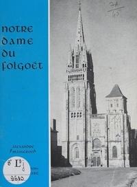 Alexandre Masseron et Jos Le Doaré - Notre-Dame du Folgoët.
