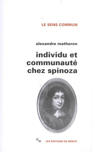 Alexandre Matheron - Individu et communauté chez Spinoza.