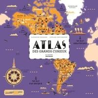 Alexandre Messager - Atlas des grands curieux.