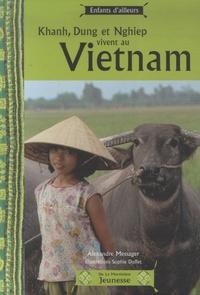 Alexandre Messager - Khanh, Dung et Nghiep vivent au Vietnam.