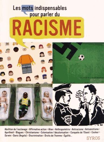 Alexandre Messager - Les mots indispensables pour parler du racisme.