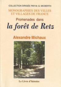 Alexandre Michaux - Promenades dans la forêt de Retz.